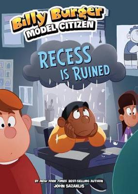 Recess Is Ruined by John Sazaklis