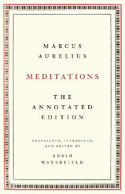 Meditations: The Annotated Edition book