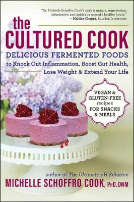 The Cultured Cook by Michelle Schoffro Cook