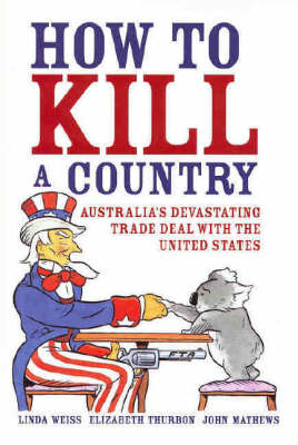 How to Kill a Country by Linda Weiss