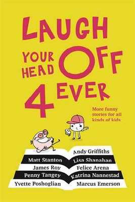 Laugh Your Head off 4 Ever book