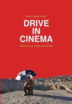 Drive in Cinema by Marc James Leger