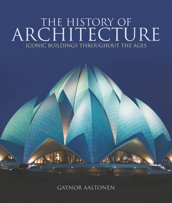 The History of Architecture by Gaynor Aaltonen