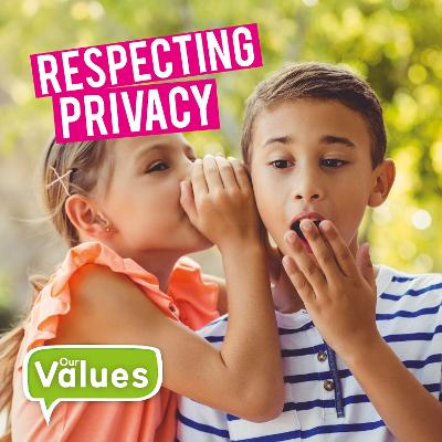 Respecting Privacy by Steffi Cavell-Clarke