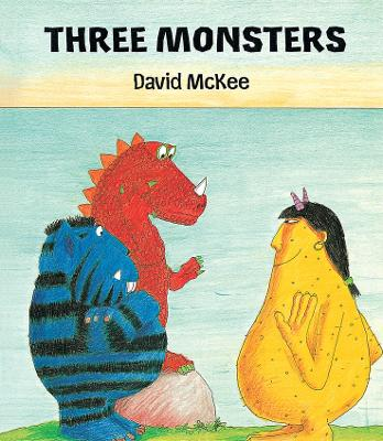 Three Monsters by David McKee