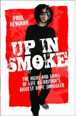 Up in Smoke by Paul Newman