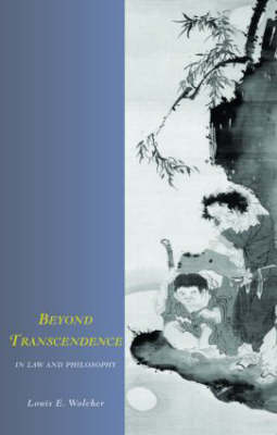Beyond Transcendence in Law and Philosophy book