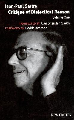 Critique of Dialectical Reason  v. 1 by Jean-Paul Sartre
