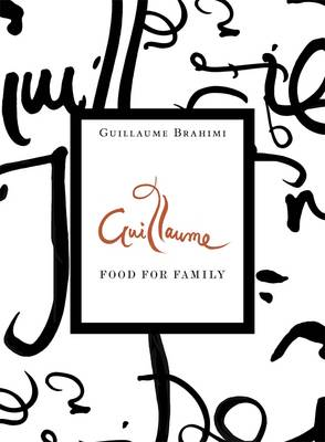 Guillaume: Food For Family book