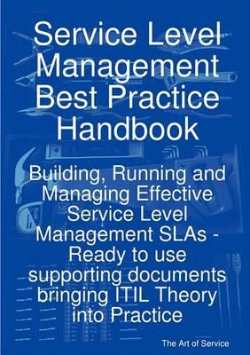 Service Level Management Best Practice Handbook by Ivanka Menken