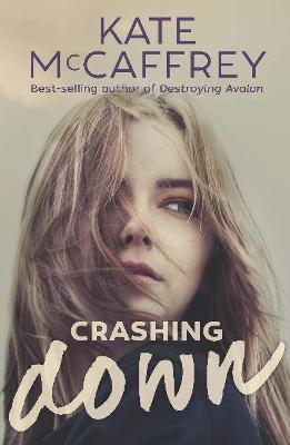 Crashing Down by Kate McCaffrey