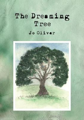 Dreaming Tree by Oliver,Jo
