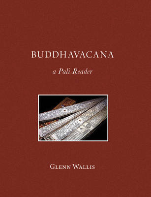 Buddhavacana by Glenn Wallis