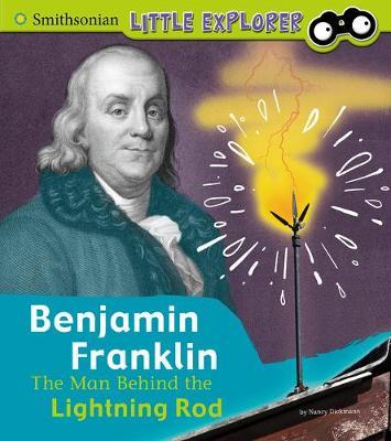 Benjamin Franklin: The Man Behind the Lightning Rod book
