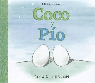 Coco y Pio by Alexis Deacon