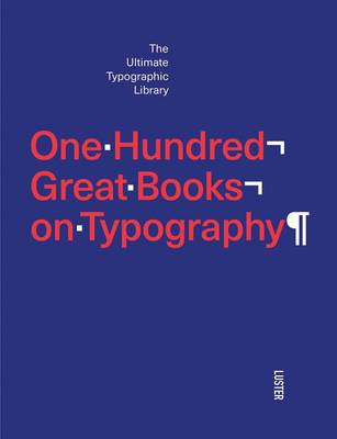 One Hundred Great Books on Typography book