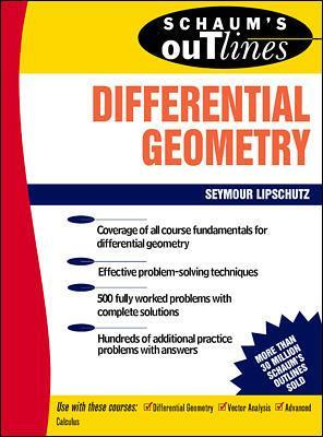 Schaum's Outline of Differential Geometry by Martin M. Lipschutz