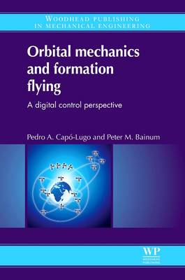 Orbital Mechanics and Formation Flying by P. M. Bainum