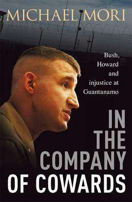 In The Company Of Cowards by Michael Mori