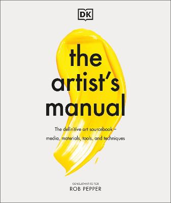 The Artist's Manual by Rob Pepper