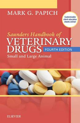 Saunders Handbook of Veterinary Drugs by Mark G. Papich
