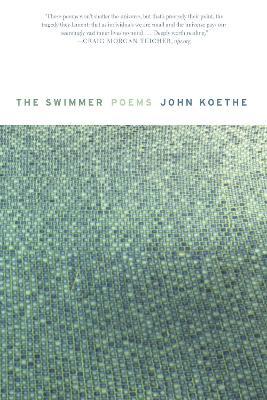 Swimmer by John Koethe