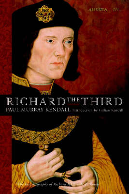 Richard the Third by Paul Murray Kendall