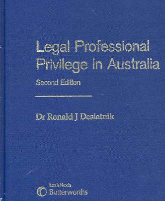 Legal Professional Privilege in Australia book