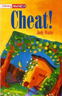 Literacy World Fiction Stage 2 Cheat by Judy Waite