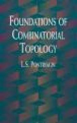 Foundations of Combinatorial Topology by L. S. Pontryagin