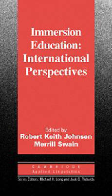 Immersion Education by Robert Keith Johnson