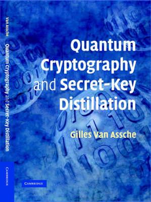 Quantum Cryptography and Secret-Key Distillation book