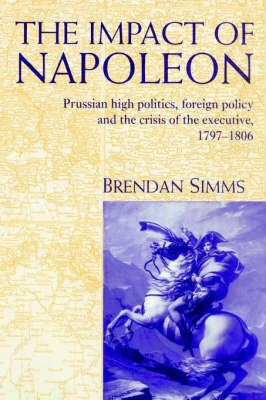 The Impact of Napoleon by Brendan Simms