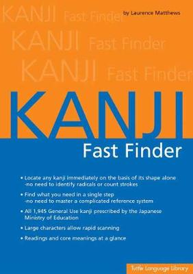 Kanji Fast Finder by Laurence Matthews