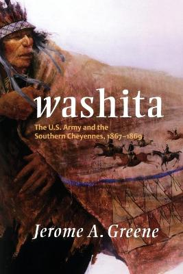 Washita by Jerome A. Greene