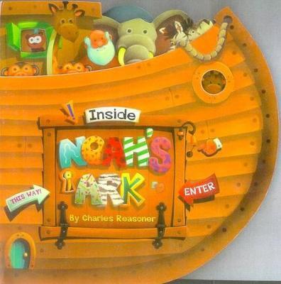 Inside Noah's Ark by Charles Reasoner
