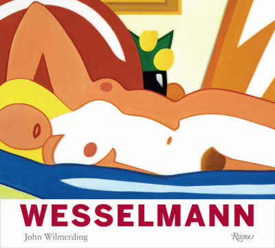 Tom Wesselmann by John Wilmerding