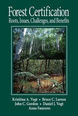 Forest Certification by Daniel J Vogt