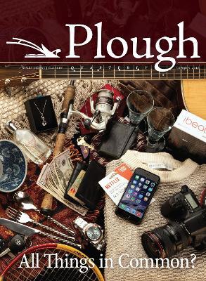 Plough Quarterly No. 9 by Stanley Hauerwas