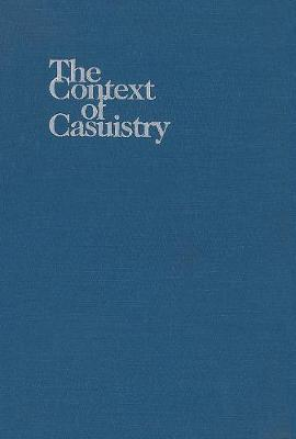 The Context of Casuistry by James F. Keenan