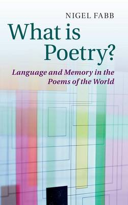 What is Poetry? by Nigel Fabb