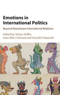 Emotions in International Politics by Yohan Ariffin