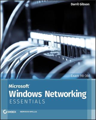Microsoft Windows Networking Essentials by Darril Gibson