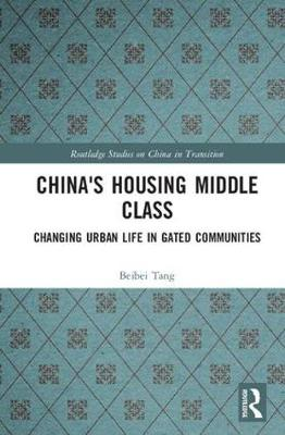 China's Housing Middle Class by Beibei Tang