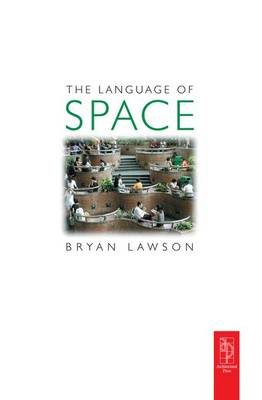 Language of Space by Bryan Lawson