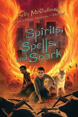 Spirits, Spells, and Snark by Kelly McCullough