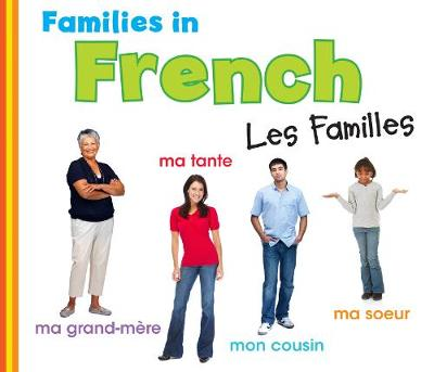 Families in French: Les Familles by Daniel Nunn
