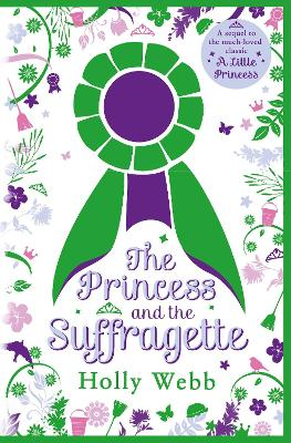 Princess and the Suffragette by Holly Webb