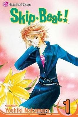 Skip Beat!, Vol. 1 by Yoshiki Nakamura