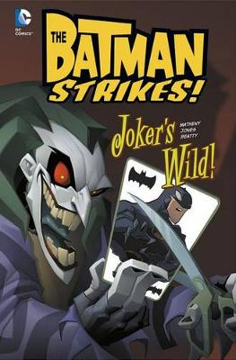 Joker's Wild! by Bill Matheny
